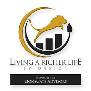Living a Richer Life Podcast Cover_sponsored by LionsGate