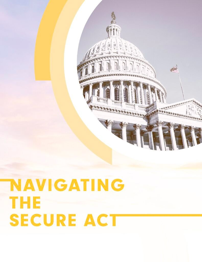 The SECURE Act How To Navigate